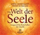 Varda Hasselmann, Frank Schmolke - Die Welt der Seele, 1 Audio-CD (Hörbuch)