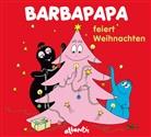 Talus Taylor, Annette Tison, Annette Tison, Annette Illustriert von Tison - Barbapapa: Barbapapa feiert Weihnachten