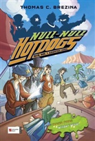 Thomas Brezina, Thomas C Brezina, Thomas C. Brezina, Silvestro Nicolaci, Arianna Rea - Hot Dogs - Bd.7: Null-Null Hot-Dogs - Bahn frei! Wilder Witz!