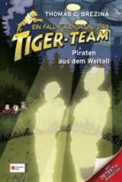 Thomas Brezina, Thomas C Brezina, Thomas C. Brezina, Caroline Kintzel - Ein Fall für dich und das Tiger-Team - Bd.17: Ein Fall für dich und das Tiger-Team - Piraten aus dem Weltall