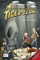 Thomas Brezina, Thomas C Brezina, Thomas C. Brezina, Naomi Fearn, Lorn Egan - Ein Fall für dich und das Tiger-Team - Drei für alle Fälle