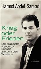 Abdel-Samad, Hamed Abdel-Samad - Krieg oder Frieden