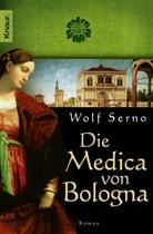 Wolf Serno - Die Medica von Bologna