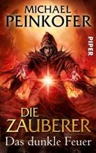 Michael Peinkofer - Die Zauberer, Das dunkle Feuer