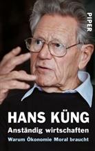 Hans Küng - Anständig wirtschaften
