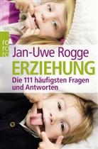 Jan-Uwe Rogge, Katja Mittnacht - Erziehung - Die 111 häufigsten Fragen und Antworten