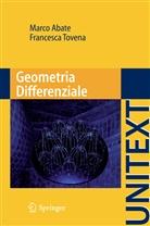 Marco Abate, Francesca Tovena - Geometria Differenziale
