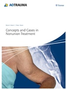 Peter Kloen, Rene K. Marti - Concepts and Cases in Nonunion Treatment