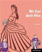 Katharina Riedl, Susanne Dalley - Mit Sissi durch Wien