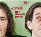 Christian Brantschen, Pedro Lenz, Pedro Lenz - Der Goalie bin ig, 4 Audio-CDs (Hörbuch)