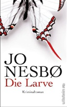 Jo Nesbo, Jo Nesbø - Die Larve