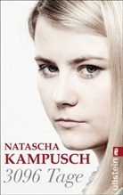 Kampusch, Natascha Kampusch - 3096 Tage