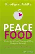 Dr. med. Ruediger Dahlke, Rüdiger Dahlke - Peace Food