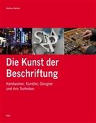 Andrew Haslam, Daniela Alexander - Die Kunst der Beschriftung