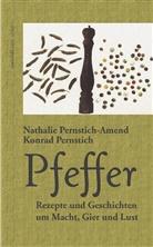 Pernstich, Konrad Pernstich, Nathalie Pernstich, Pernstich-Amen, Nathali Pernstich-Amend, Nathalie Pernstich-Amend - Pfeffer