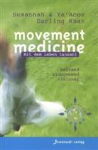 Darling Kha, Darling Khan, Susanna Darling Khan, Susannah Darling Khan, YaAcov Darling Khan, Ya'Acov Darling Khan - Movement Medicine