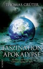 Thomas Grüter - Faszination Apokalypse