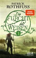 Patrick Rothfuss - Die Furcht des Weisen. Bd.1