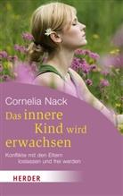 Cornelia Nack - Das innere Kind wird erwachsen