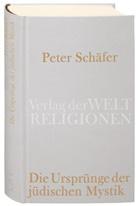 Peter Schäfer - Die Ursprünge der jüdischen Mystik
