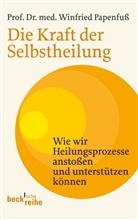Winfried Papenfuß - Die Kraft der Selbstheilung