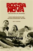 Ruy Castro, Nicolai von Schweder-Schreiner - Bossa Nova - The Sound of Ipanema