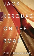 Jack Kerouac - On the Road, Die Urfassung