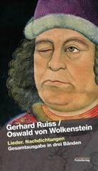 Oswald von Wolkenstein, Gerhar Ruiss, Gerhard Ruiss, Oswald von Wolkenstein - Lieder. Nachdichtungen, 3 Bände