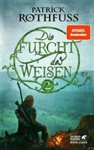 Patrick Rothfuss - Die Furcht des Weisen. Bd.2