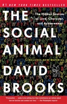 David Brooks - The Social Animal