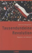 Kristina Bergmann - Tausendundeine Revolution