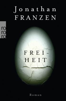 Jonathan Franzen - Freiheit - Roman
