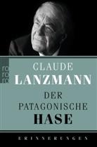 Claude Lanzmann - Der patagonische Hase