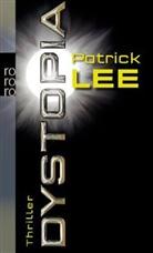 Patrick Lee - Dystopia