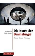 Ank Roeder, Anke Roeder, Zehelein, Klaus Zehelein - Die Kunst der Dramaturgie
