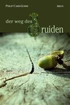 Carr-Gomm, Philip Carr-Gomm - Der Weg des Druiden