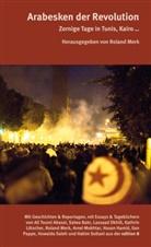 Ali Tumi Abassi, Salwa Bakr, Lassaad Dkhili, Hasan Hamid, Kathrin Lötscher, Amel Mokhtar... - Arabesken der Revolution