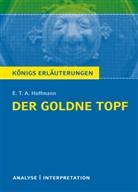 E T A Hoffmann, E.T.A. Hoffmann, Ernst Th. A. Hoffmann - E.T.A Hoffmann 'Der goldne Topf'