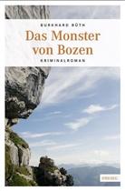 Burkhard Rüth - Das Monster von Bozen