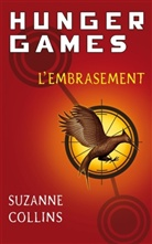 Suzanne Collins - Hunger games. Volume 2, L'embrasement