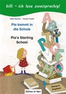 79595, Karolin Przybill, Ulrik Rylance, Ulrike Rylance - Pia kommt in die Schule: deutsch-englisch