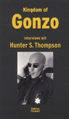 Hunter S. Thompson, Klaus Bittermann - Kingdom of Gonzo