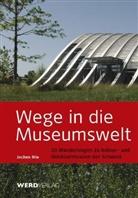 Jochen Ihle - Wege in die Museumswelt