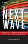 Darrell M. West, West, Darrell M. West - The Next Wave