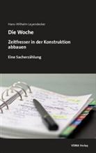 Hans-Wilhelm Leyendecker, Hans-Wilhelm Leyendecker - Die Woche