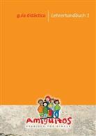 Julian Buschhorn-Walter, Juliane Buschhorn-Walter, Claudia von Holten, Tania Schvindt, Juliane Buschhorn-Walter, Claudia von Holten - Amiguitos - Spanisch für Kinder: Unterrichtsmaterial (Anleitungen) für den Spanischunterricht mit Kindern zwischen 1 und 12 Jahren. Bd.1