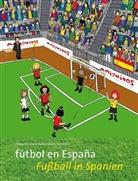 Buschhorn-Walte, Julian Buschhorn-Walter, Juliane Buschhorn-Walter, Holten, Claudia von Holten, Tania Schvindt... - fútbol en España. Fußball in Spanien