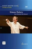 Simon Halsey - Schott Master Class Chorleitung, m. DVD