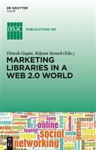 Dines Gupta, Dinesh Gupta, Dinesh K. Gupta, Savard, Rejean Savard, Réjean Savard - Marketing Libraries in a Web 2.0 World