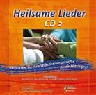 Wolfgan Bossinger, Wolfgang Bossinger, Katharina Neubronner - Heilsame Lieder. Tl.2, 1 Audio-CD (Hörbuch)